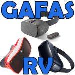 Gafas de Realidad Virtual (RV) para móvil. ¿Cuál comprar?